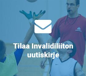 Tilaa Invalidiliiton uutiskirje